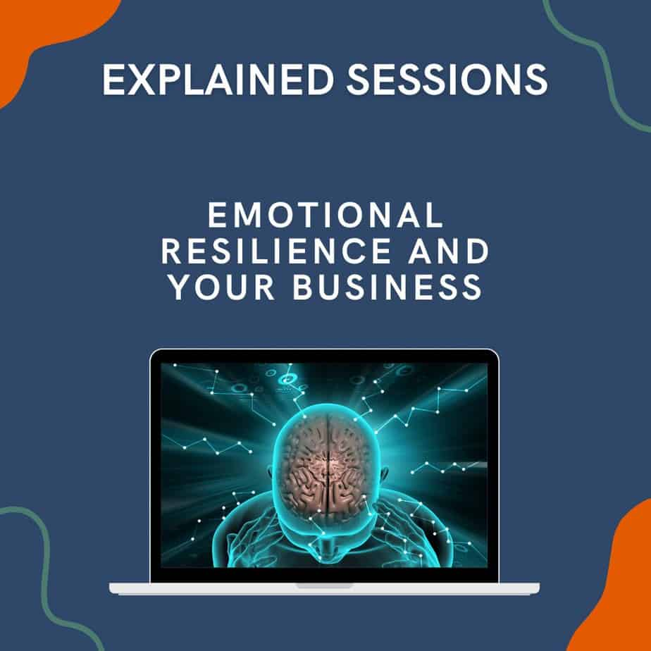Emotional Resilience and your business
